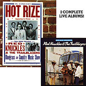 Hot Rize Presents Red Knuckles & The Trailblazers / Hot Rize In Concert (Live) von Hot Rize