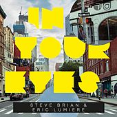 In Your Eyes von Steve Brian