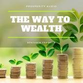 The Way to Wealth de Benjamin Franklin