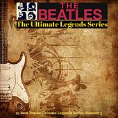 The Beatles / The Ultimate Legends Series (15 Best Tracks Ultimate Legends Series Number 3) by The Beatles