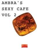 Ambra's Sexy Cafè Vol 2 by Divorosso
