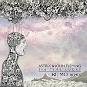 3rd Time Lucky (Ritmo Remix) by Astrix