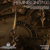 Reminiscing 100 by Various Artists