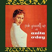 Pick Yourself Up with Anita O'Day (HD Remastered) by Anita O'Day
