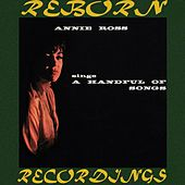 Sings a Handful of Songs (HD Remastered) by Annie Ross