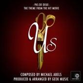 Us - Pas De Deux - Theme Song by Geek Music