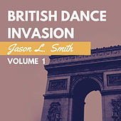 British Dance Invasion, Vol. 1 de Jason L. Smith