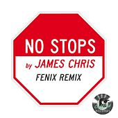No Stops (The Fenix Remixes) von James Chris