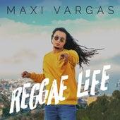 Reggae Life by Maxi Vargas
