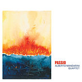Passio von Alberto Mandarini Quartet