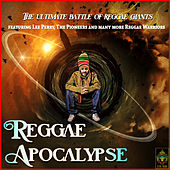 Reggae Apocalypse - The Ultimate Battle of Reggae by Various Artists