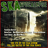 Ska Apocolypse - The Eye of the Ska Storm for the Battle of the Ska Tunes by Various Artists