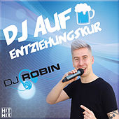 DJ auf Entziehungskur von Deejay Robin