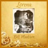 Lorena by Bill Madison