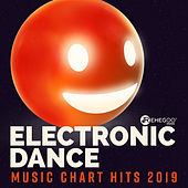 Electronic Dance Music Chart Hits 2019 di Various Artists