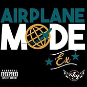Airplane Mode by The Ex