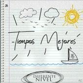 Tiempos Mejores by Diferente Nivel