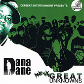 Dana Dane and the Great Unknowns by Dana Dane