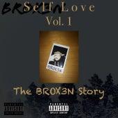 Self Love, Vol. 1 (The Brox3n Story) di Brox3n