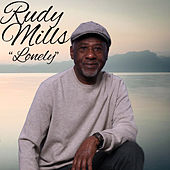 Lonely by Rudy Mills