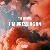 I'm Pressing on de Enigma