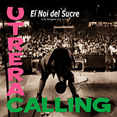 A Mi Manera Vol. 3 (Utrera Calling) de El Noi del Sucre
