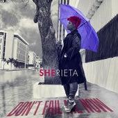 Don't Fail Me Now by Sherieta