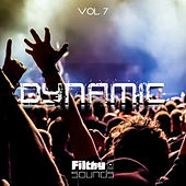 Filthy Sounds Dynamic, Vol. 7 - EP de Various Artists