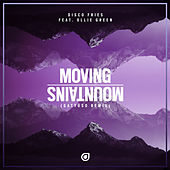 Moving Mountains (GATTÜSO Remix) (feat. Ollie Green) von Disco Fries