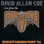 Live from the Iron Horse: Biketoberfest '01 van David Allan Coe
