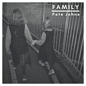 Family by Pete Johns