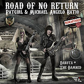 Road Of No Return (Remastered) di Patgirl