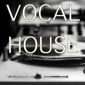 Vocal House von Various Artists