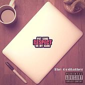 Respect on My Name by Godfather