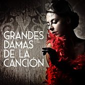 Grandes damas de la canción by Various Artists