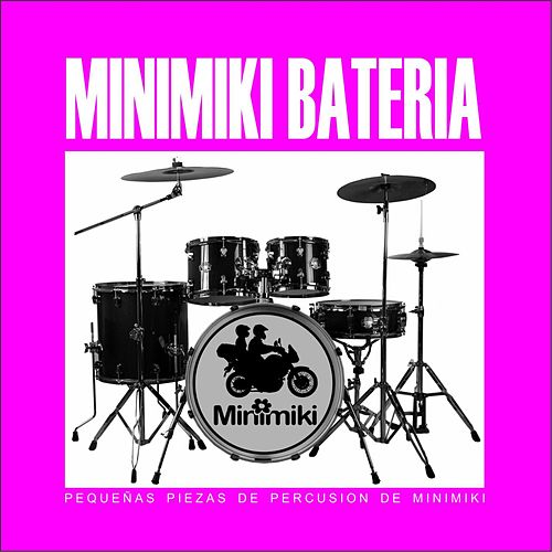 Minimiki Bateria de Juan Andres Mejias