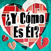 ¿Y cómo es él? by Various Artists