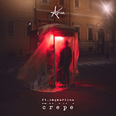 Crepe (feat. cmqmartina) by Apice