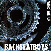 Wind Me Up by Backseatboys