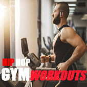 Hip Hop Gym Workouts de Various Artists