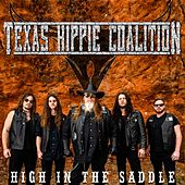 High In The Saddle by Texas Hippie Coalition