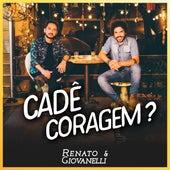 Cadê Coragem? von Renato & Giovanelli