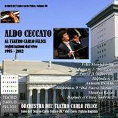 Archivi del Teatro Carlo Felice, volume 30; Aldo Ceccato al Carlo Felice (1995 - 2012) de Aldo Ceccato