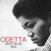 Deep Blue Sea by Odetta