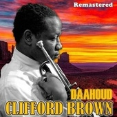 Daahoud by Clifford Brown