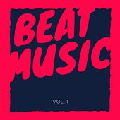 Beat Music, Vol. 1 by Various Artists