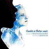 Cantos À Beira-Mar von Socorro Lira