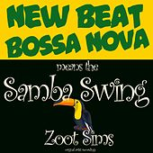 New Beat Bossa Nova Means the Samba Swings by Zoot Sims