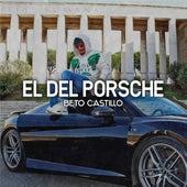 El del Porsche de Beto Castillo