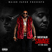 Savage (feat. YFN Lucci) von Tangeray Paper